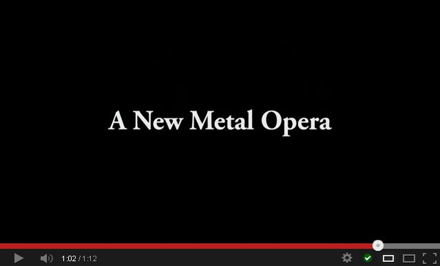 The new metal opera