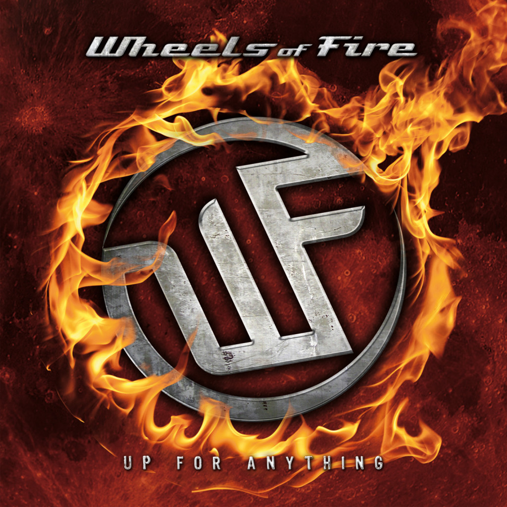 Wheels_Of_Fire_-_Up_For_Anything_frontcover_12X12_300dpi