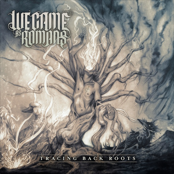 we came as romans cover